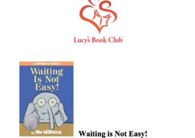 Lucy's Book Club – Waiting is Not Easy